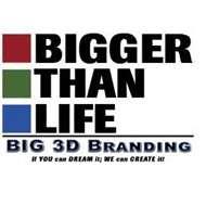 bigger thanlife